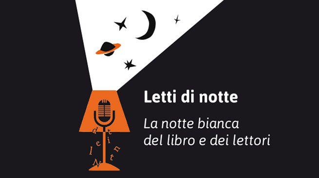 Letti di notte - la notte bianca del libro e dei lettori